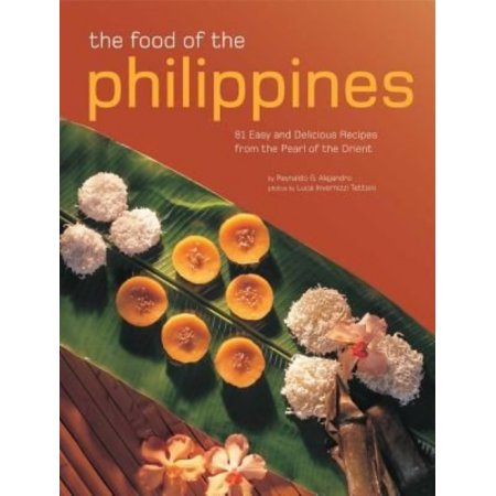 The Food of the Philippines - by Reynaldo G Alejandro (Paperback)