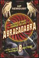 Abracadabra: the Story of Magic Through the Ages