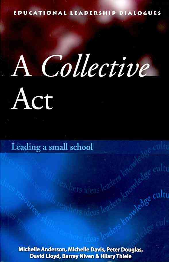 A Collective Act Leading a Small School