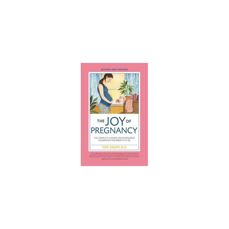 Joy of Pregnancy 2nd Edition - by Tori Kropp (Paperback)