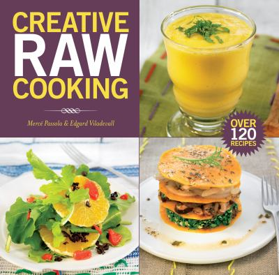 Creative Raw Cooking