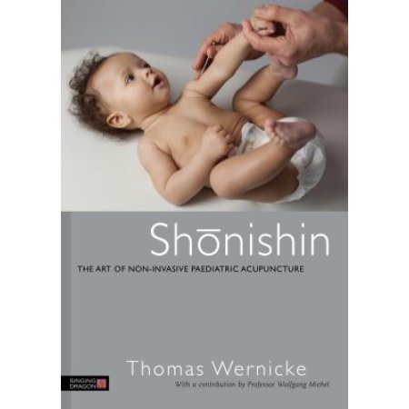 Shonishin: the Art of Non-Invasive Paediatric Acupuncture