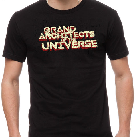 GRAND ARCHITECTS OF THE UNIVERSE (Shirt)