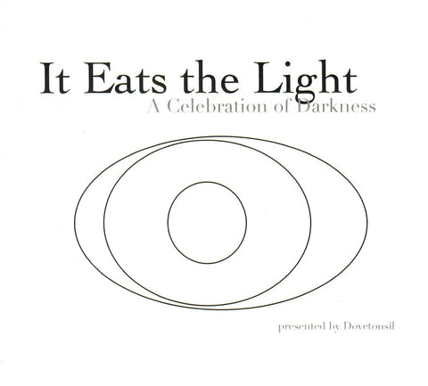 Dovetonsil: It Eats The Light (CD)
