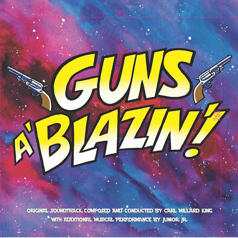 Carl King: Guns A' Blazin' Comic Book Score (CD)