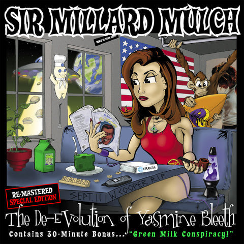 "Sir Millard Mulch - ""The De-Evolution of Yasmine Bleeth (Special Edition)"""