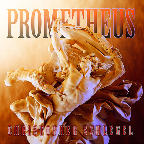 Christopher Schlegel: Prometheus (CD)