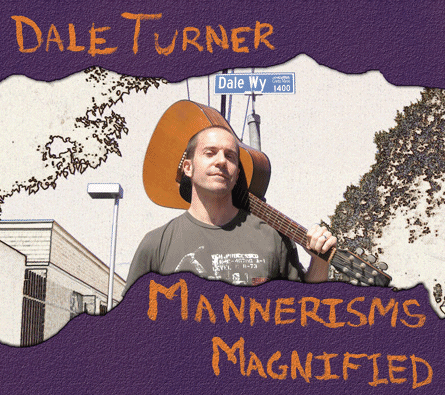 Dale Turner - Mannerisms Magnified (CD)