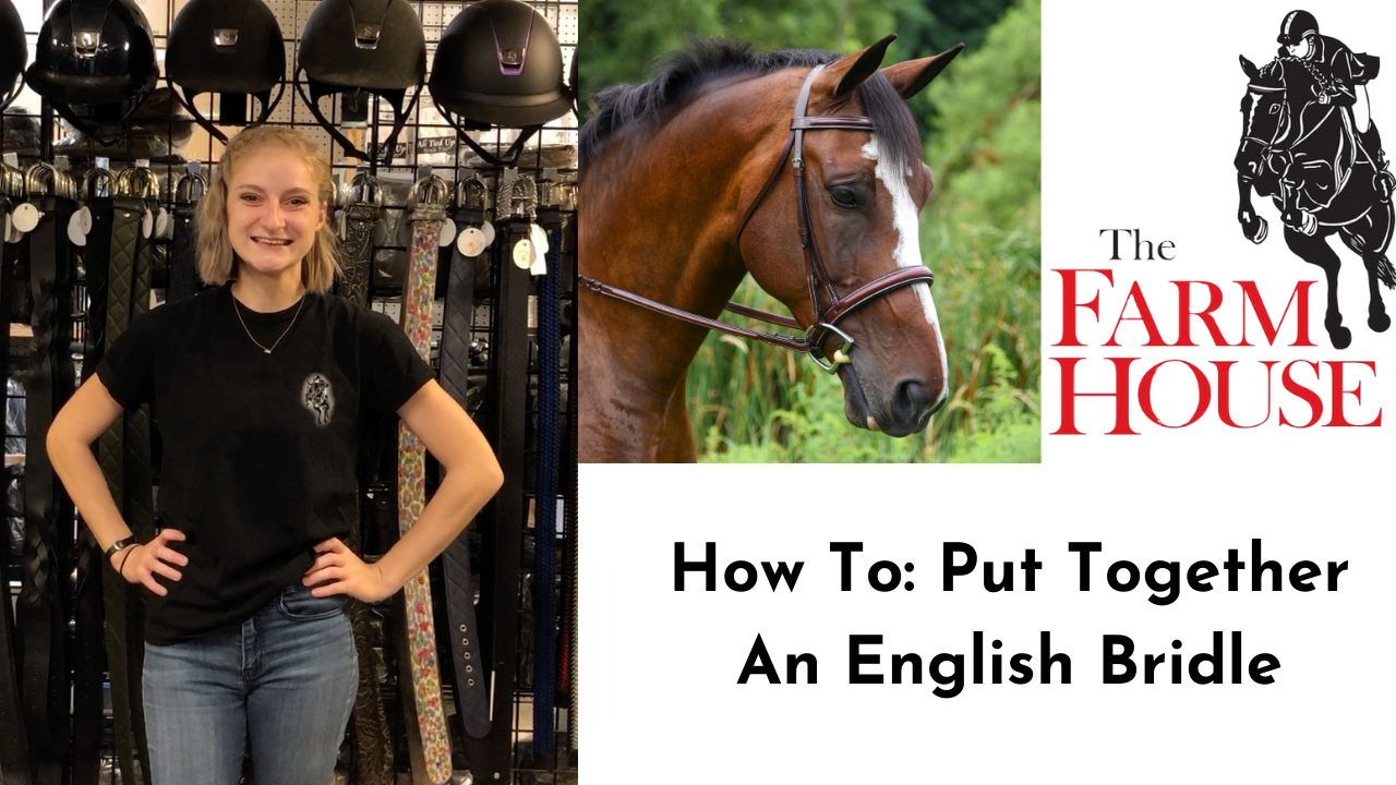 How To: Put Together An English Bridle