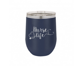 Nurse Life 12oz Insulated Tumbler