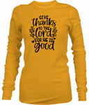 Gives Thanks To The Lord Long Sleeve T-Shirt