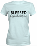 Blessed Beyond Measure Light Blue T-Shirt