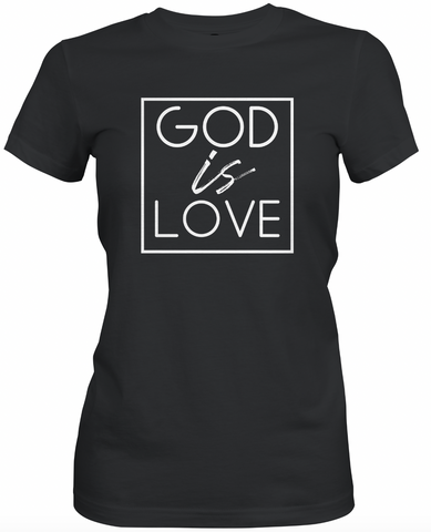 God is Love -Black T-Shirt