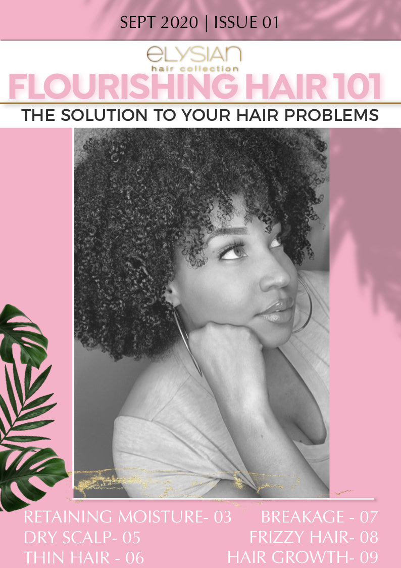 Flourishing Hair 101-hausofelysian.com
