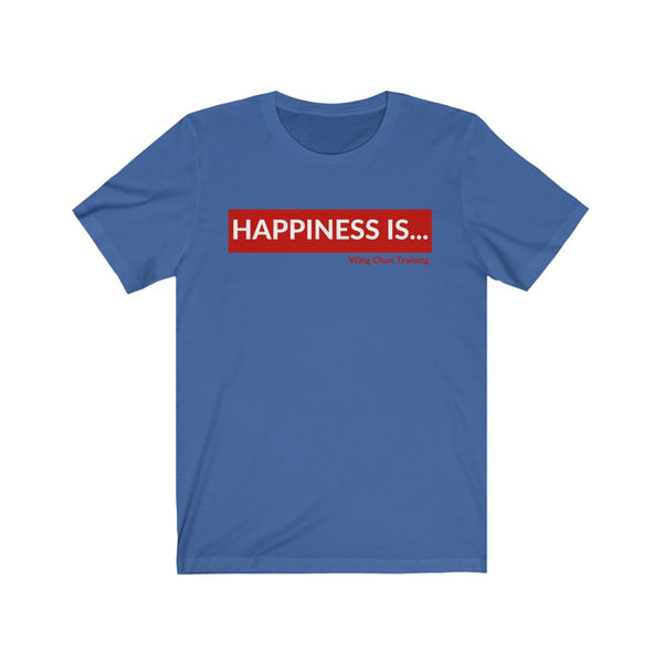 HAPPINESS IS... Wing Chun Training - T-Shirt