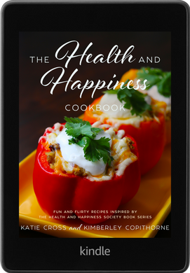 The Health and Happiness Cookbook - Katie Cross Chick Lit