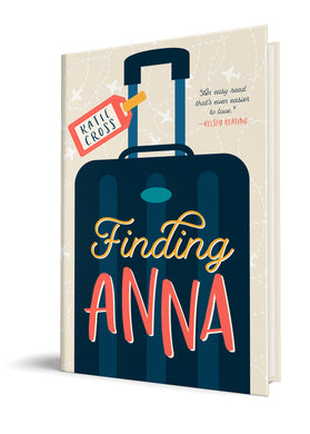 Finding Anna (Paperback Edition) - Katie Cross Chick Lit