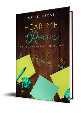 Hear Me Roar (Paperback Edition) - Katie Cross Chick Lit