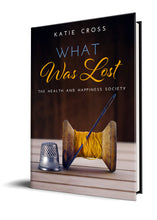 Load image into Gallery viewer, What Was Lost (Paperback Edition) - Katie Cross Chick Lit