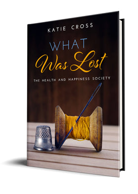 What Was Lost (Paperback Edition) - Katie Cross Chick Lit