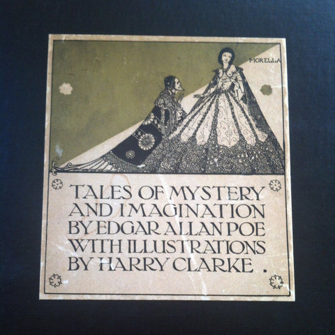 Tales of Mystery and Imagination by Edgar Allan Poe, Illustrated by Harry Clarke