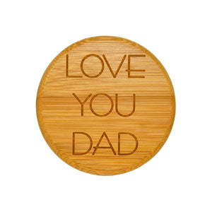 "YAYGiftJar = Jar + ""Love You Dad"" Bamboo Lid"