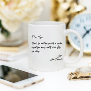 Mother's Day Coffee Mug - Dear Mom, Thanks 4