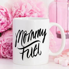 Load image into Gallery viewer, Mommy Fuel Mug, Mothers Day Gift, Gift for Mom,