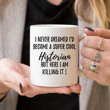 Load image into Gallery viewer, Historian Mug, Historian Gift, Gift For Historian,