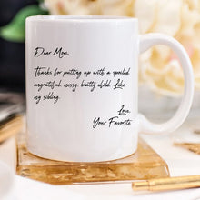 Load image into Gallery viewer, Mother's Day Coffee Mug - Dear Mom, Thanks 4