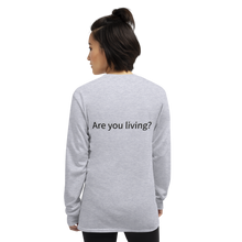 Load image into Gallery viewer, Mandy's Long Sleeve Shirt - Living?