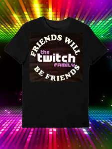 Twitch UC301 Friends Will Be Friends