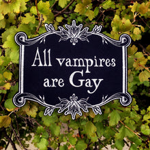 Load image into Gallery viewer, All Vampires Are Gay Iron On Patch