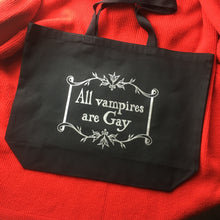 "Load image into Gallery viewer, ""All Vampires are Gay"" XL Tote Bag"