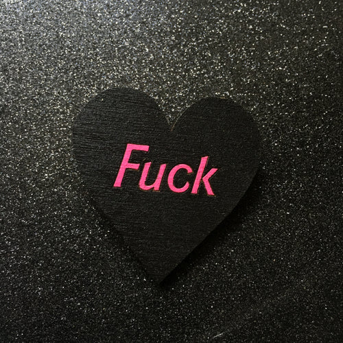 Fuck - Handpainted Wooden Pin