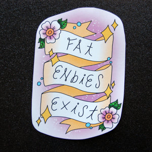 Fat Enbies Exist Sticker