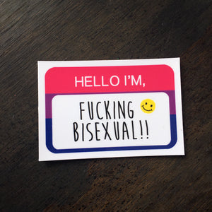 Hello I'm F*cking Bisexual Magnet