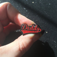 "Load image into Gallery viewer, Sparkly ""Daddy"" Hard Enamel Pin"