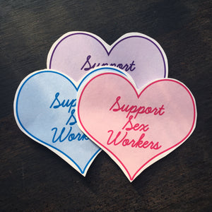 Support Sex Workers Sticker