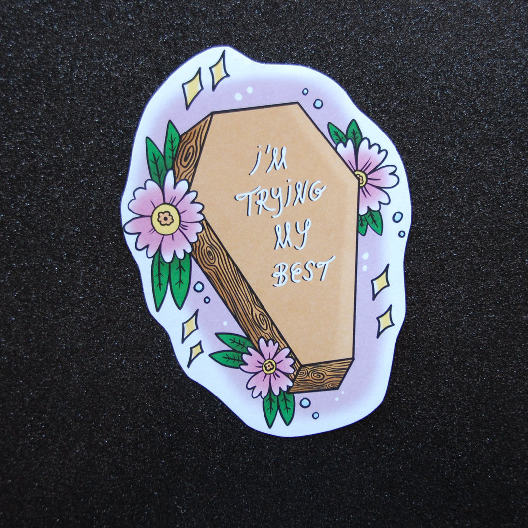 Trying My Best Coffin Sticker