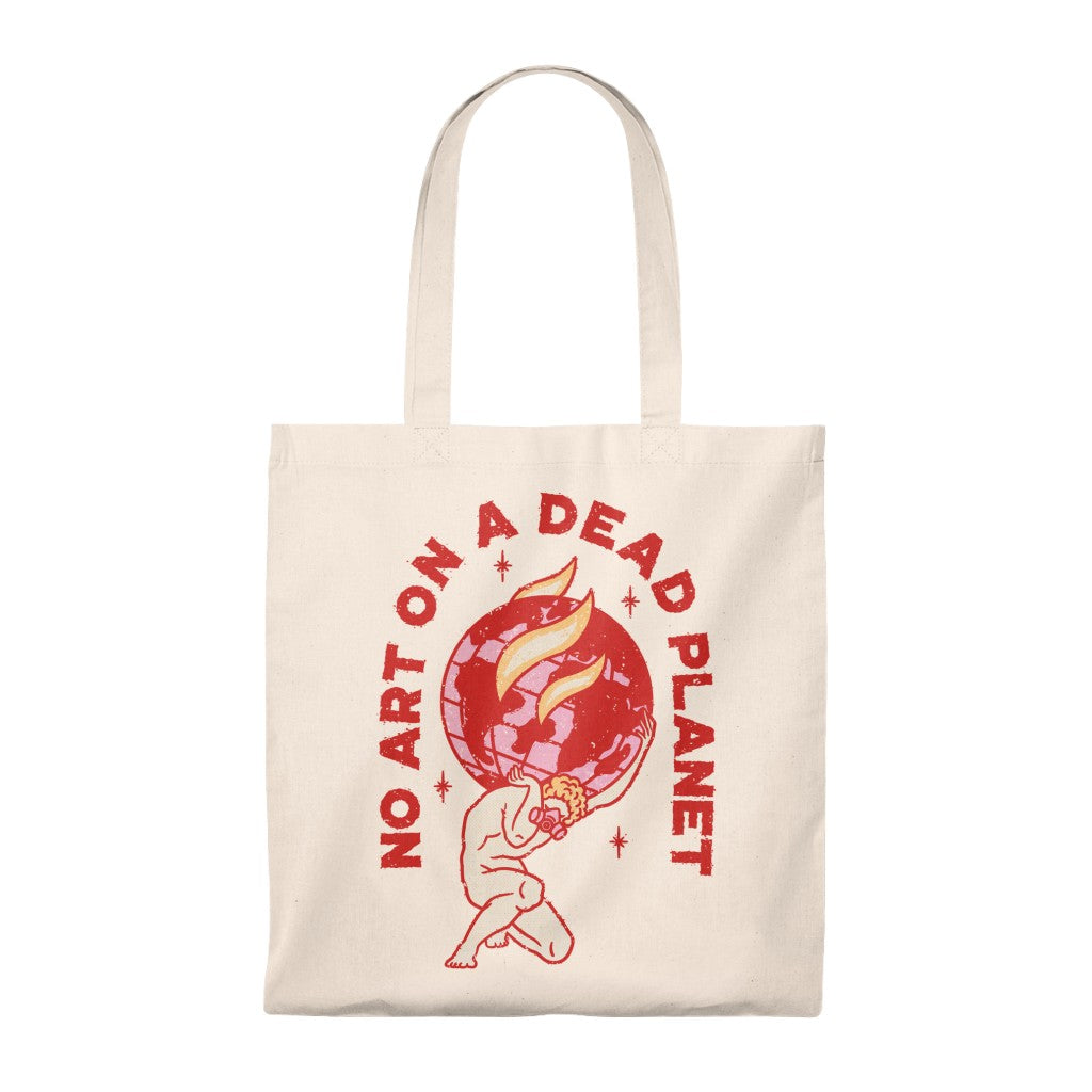 No Art On A Dead Planet - Tote Bag