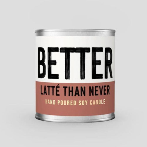 Better Latté Than Never - Coffee Scented Soy Candle