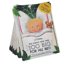Load image into Gallery viewer, The Carrot Who Was Too Big For His Bed - Plantable Book