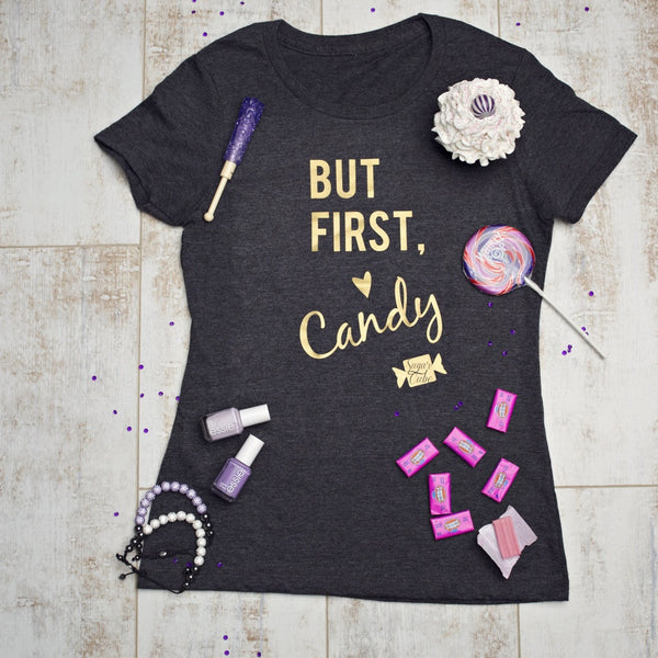 Sweet Tee - 'But First'