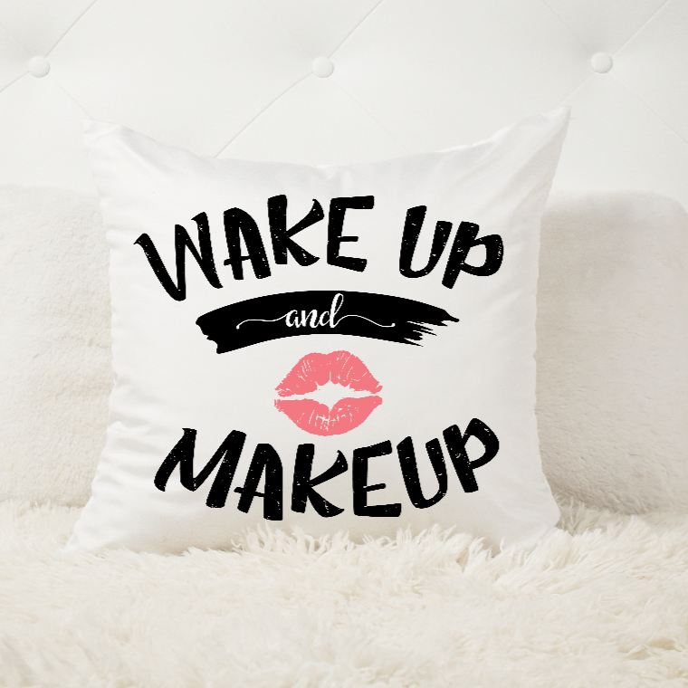 Coussin Personnalisé Wake up & Make up