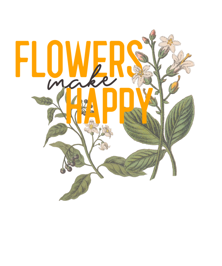 Flowers make Happy