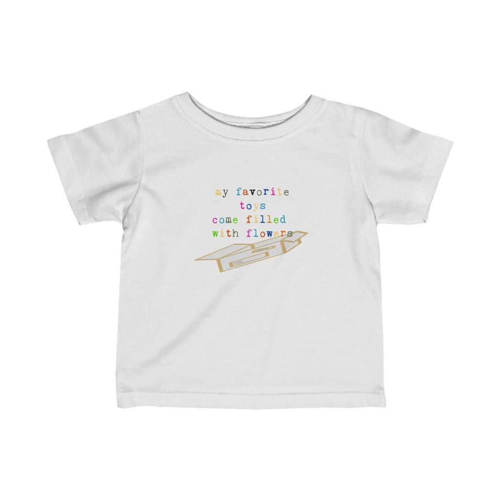 my favorite toys come filled with flowers infant graphic tee