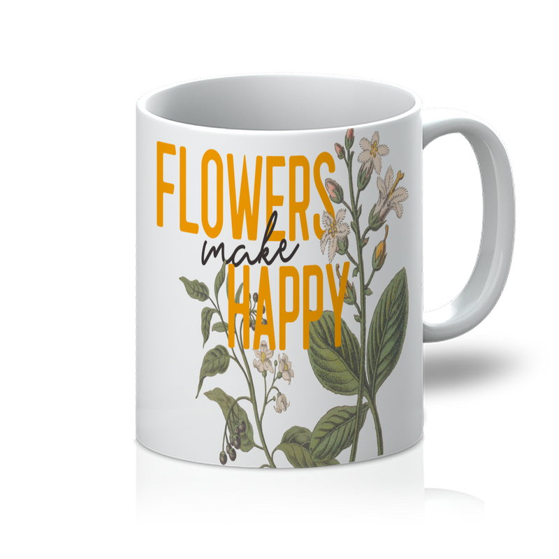 flowers make happy 11oz Mug