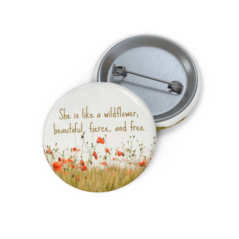 she is like a wildflower pin