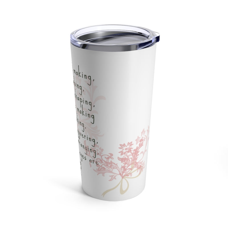 i'm a bouquet making... bucket washing...everything macgyvering... florist graphic stainless mug